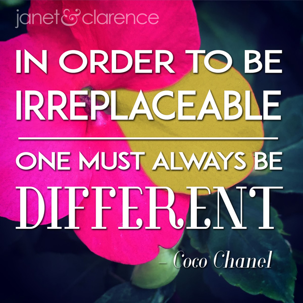 Inspirational Meme: Always Be Different - janet & clarence