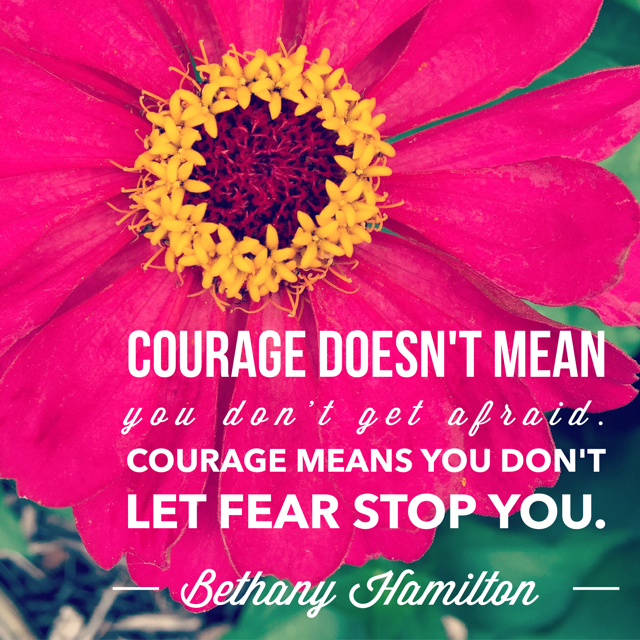 Inspirational Quote About Courage and Fear - janet & clarence